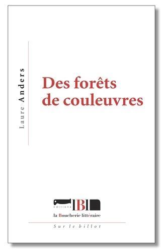 DES FORETS DE COULEUVRES