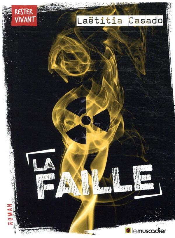 LA FAILLE -