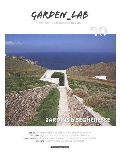 GARDEN_LAB#10 :  JARDINS & SECHERESSE