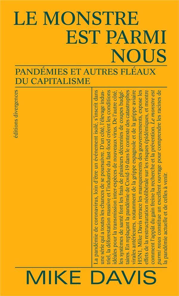 LE MONSTRE EST PARMI NOUS : PANDEMIES ET AUTRES FLEAUX DU CAPITALISME