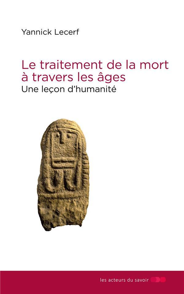 LE TRAITEMENT DE LA MORT A TRAVERS LES AGES