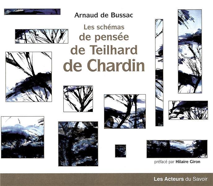 LES SCHEMAS DE PENSEE DE TEILHARD DE CHARDIN