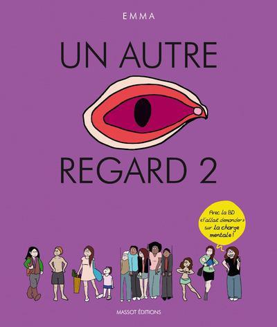 UN AUTRE REGARD - TOME 2 Emma Editions Florent Massot