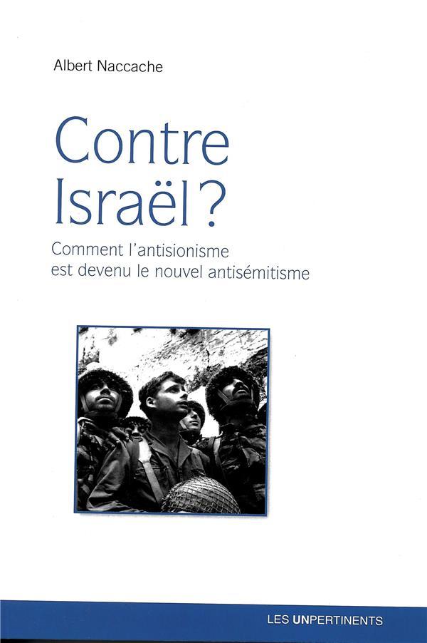 CONTRE ISRAEL ?