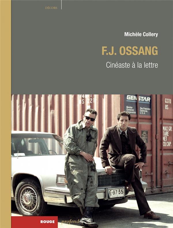 F.J. OSSANG  -  CINEASTE A LA LETTRE