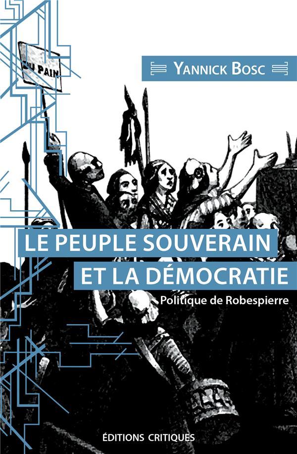 LE PEUPLE SOUVERAIN ET SA REPRESENTATION - POLITIQUE DE ROBESPIERRE