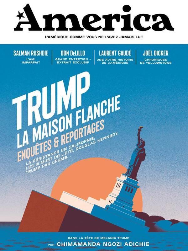 REVUE AMERICA N.2  -  TRUMP, LA MAISON FLANCHE  -  ENQUETES ET REPORTAGES REVUE AMERICA America