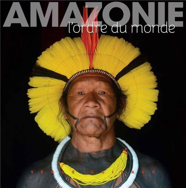AMAZONIE  -  L'ORDRE DU MONDE GUIRAUD, SERGE OMNISCIENCE