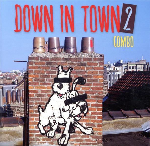 DOWN IN TOWN T.2  -  OMBRE EST LUMIERE