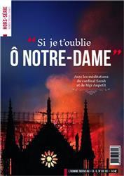 L'HOMME NOUVEAU HORS-SERIE N.38-39  -  SI JE T'OUBLIE O NOTRE-DAME