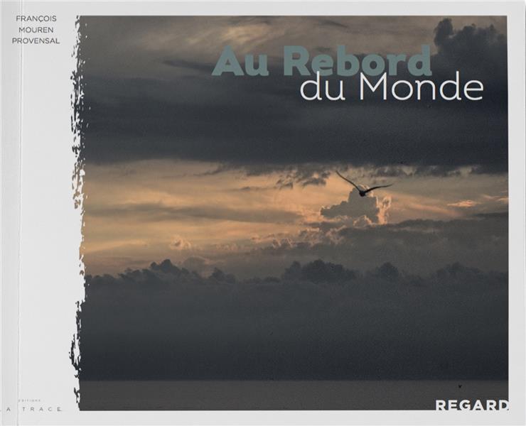 AU REBORD DE MONDE