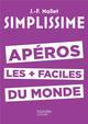 SIMPLISSIME APEROS LES PLUS FACILES DU MONDE Mallet Jean-François Hachette Pratique