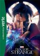 BIBLIOTHEQUE MARVEL 15 - DOCTEUR STRANGE - LE ROMAN DU FILM Marvel comics Hachette Jeunesse