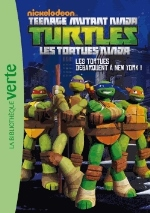 Teenage mutant ninja Turtles Les Tortues débarquent à New York ! Vol.1