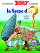 ASTERIX - LA SERPE D'OR - N 2 GOSCINNY / UDERZO HACHETTE