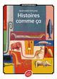 HISTOIRES COMME CA - TEXTE INTEGRAL