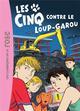 LES CINQ T43 - LES CINQ CONTRE LE LOUP GAROU Voilier Claude Hachette Jeunesse