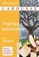 POEMES SATURNIENS VERLAINE P LAROUSSE
