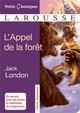 L'APPEL DE LA FORET London Jack Larousse