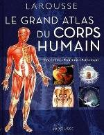 GRAND ATLAS DU CORPS HUMAIN