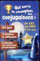 QUI SERA LE CHAMPION DES CONJUGAISONS ? Lot Béatrix Larousse