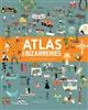 L'ATLAS DES BIZARRERIES Gifford Clive Larousse