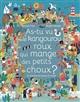 AS-TU VU LE KANGOUROU ROUX QUI MANGE DES PETITS CHOUX ? Friot Bernard Larousse