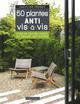 LES 50 PLANTES ANTI VIS-A-VIS GENEAU CAROLINE LAROUSSE