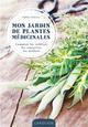 MON JARDIN DE PLANTES MEDICINALES SCHALL SERGE LAROUSSE