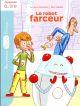LE ROBOT FARCEUR ALMERAS ARNAUD LAROUSSE