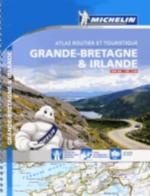 GRANDE-BRETAGNE & IRLANDE - ATLAS ROUTIER ET TOURISTIQUE (A4-SPIRALE) Manufacture française des pneumatiques Michelin Michelin Cartes et Guides