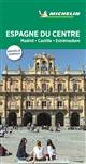 GUIDE VERT ESPAGNE DU CENTRE, MADRID, CASTILLE ESTREMADU