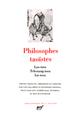 PHILOSOPHES TAOISTES (TOME 1)