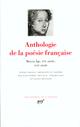ANTHOLOGIE DE LA POESIE FRANCAISE XVIIIE SIECLE, XIXE SIECLE, XXE SIECLE - DU XVIIIE AU XXE SIECLE
