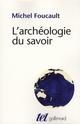 L'ARCHEOLOGIE DU SAVOIR FOUCAULT MICHEL GALLIMARD