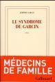 LE SYNDROME DE GARCIN GARCIN, JEROME GALLIMARD