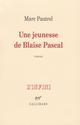 UNE JEUNESSE DE BLAISE PASCAL Pautrel Marc Gallimard