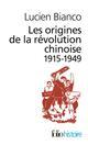 LES ORIGINES DE LA REVOLUTION CHINOISE