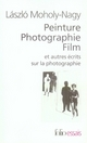 PEINTURE, PHOTOGRAPHIE, FILM ET AUTRES ECRITS SUR LA PHOTOGRAPHIE