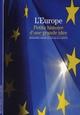 ANGEL/LAFITTE B - L'EUROPE, PETITE HISTOIRE D'UNE GRANDE IDEE