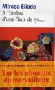 A L'OMBRE D'UNE FLEUR DE LYS...