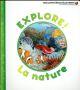 EXPLORE ! - LA NATURE Gravier-Badreddine Delphine Gallimard-Jeunesse