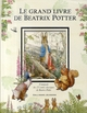 LE GRAND LIVRE DE BEATRIX POTTER POTTER BEATRIX GALLIMARD