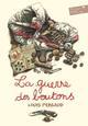 LA GUERRE DES BOUTONS -