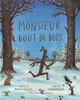MONSIEUR BOUT-DE-BOIS DONALDSON/SCHEF GALLIMARD