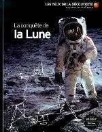 LA CONQUETE DE LA LUNE MITTON JACQUELI GALLIMARD