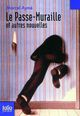 LE PASSE-MURAILLE AYME MARCEL GALLIMARD