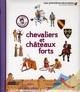 CHEVALIERS ET CHATEAUX FORTS GRAVIER-BADREDD GALLIMARD