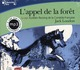 L'APPEL DE LA FORET CD LONDON JACK GALLIMARD