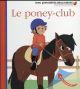 LE PONEY-CLUB Baumann Anne-Sophie Gallimard-Jeunesse